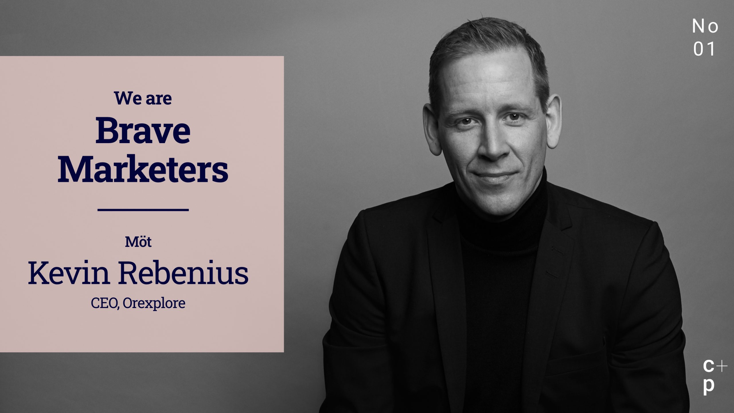 We are Brave Marketers - Kevin Rebenius
